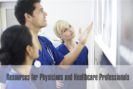 Resources for Physicians and Healthcare Professionals